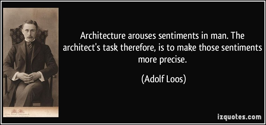 Quote Architecture Arouses Sentiments In Man The Architect