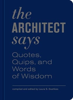 'The Architect Says', by Laura S. Dushkes