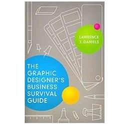 Graphic Designer's Business Survival Guide
