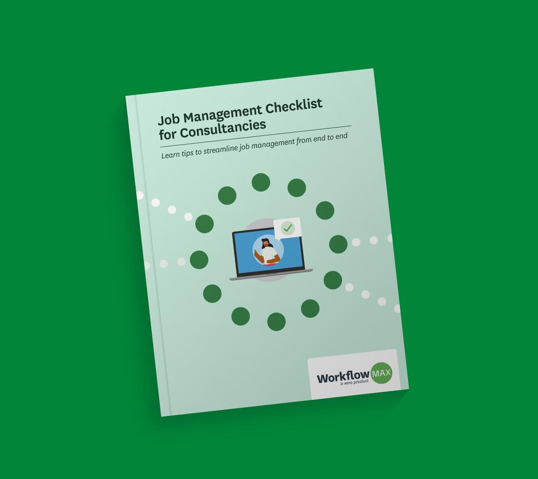 Job management checklist for consultancies