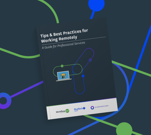 Tips & Best Practices for Working Remotely: A Guide for Professional Services