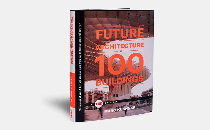 future of architecture in 100 buildings.jpg