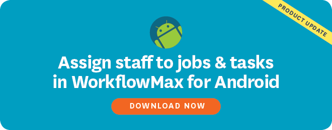 Assign Staff To Jobs in WorkflowMax Android