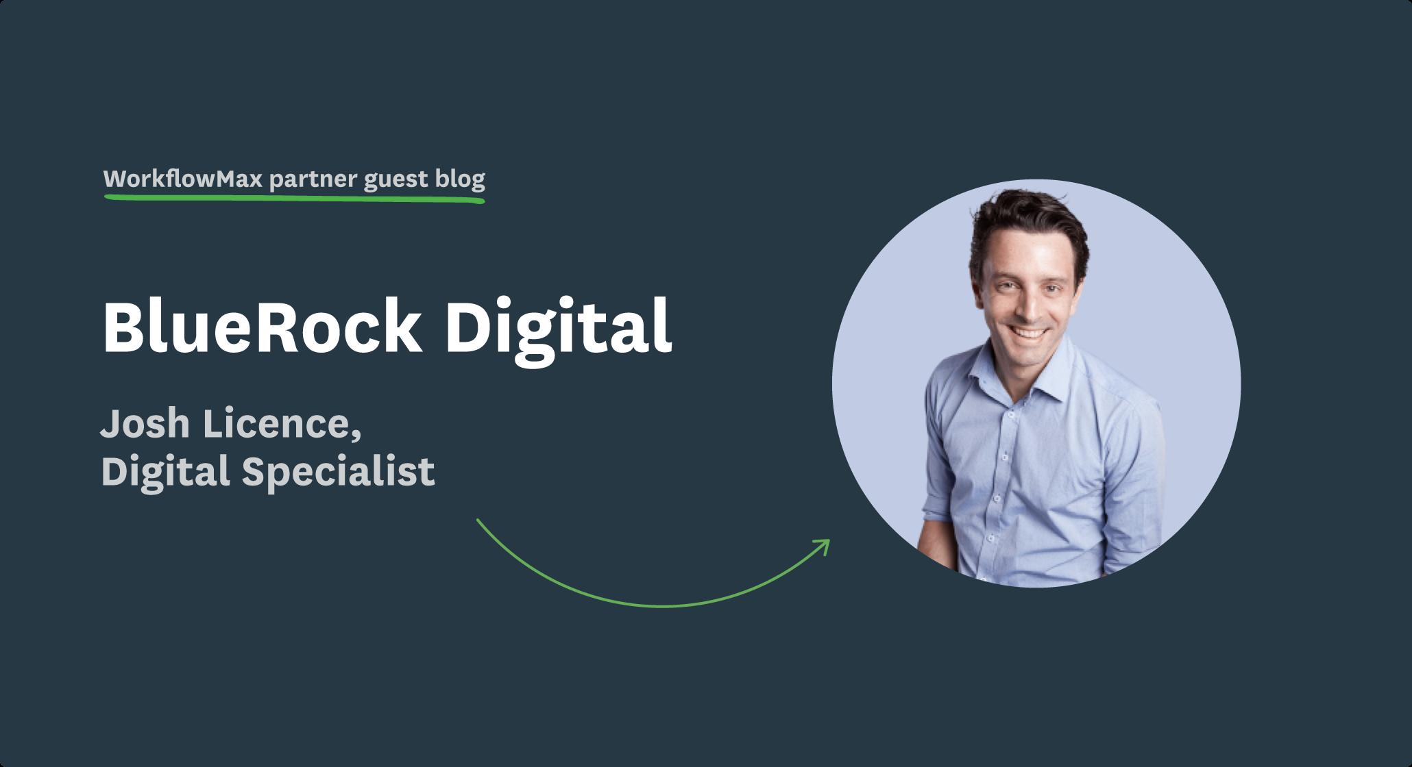 Josh License, Digital Specialist from BlueRock Digital
